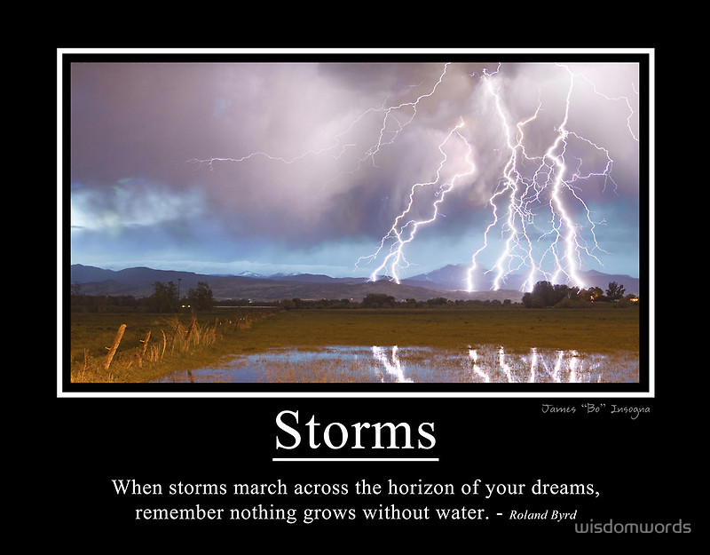 When Storms March Across The Horizon of Your Dreams...