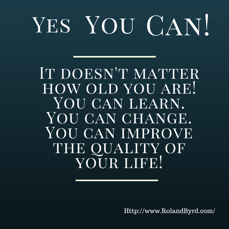 Yes You Can! - Changing Your Life