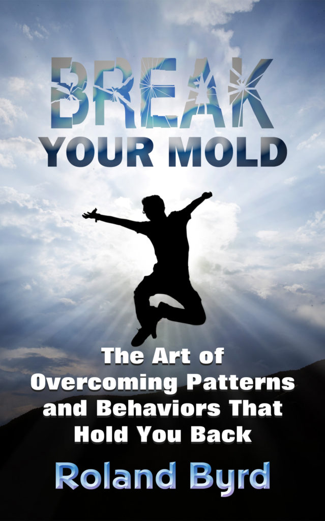 Break Your Mold - A Book About Changing Your Life
