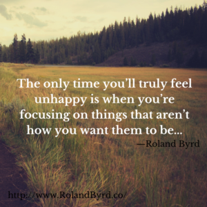 The only time you feel truly unhappy...