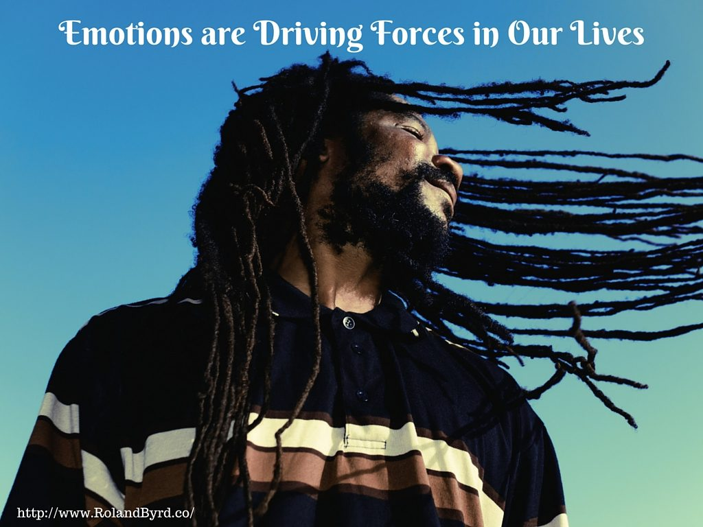 Emotions are Driving Forces in Our Lives. Fighting Emotions Makes them More Powerful