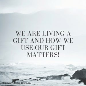 How We Use Our Gift Matters!