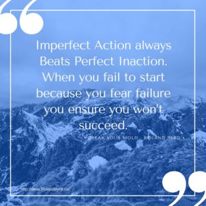 Imperfect action always beats perfect inaction