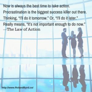 Now is always the best time to take action