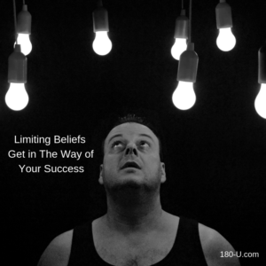Limiting beliefs get in the way of your success